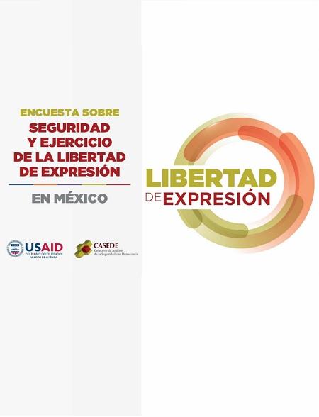 Encuesta sobre seguridad y ejercicio de la libertad de expresión en México