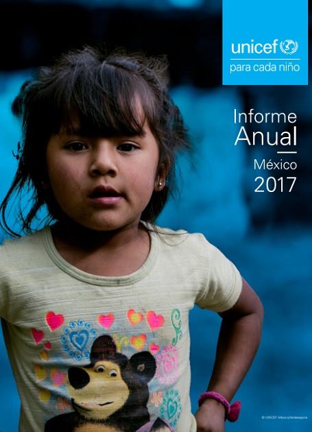 Informe Anual 2017: UNICEF para cada niño