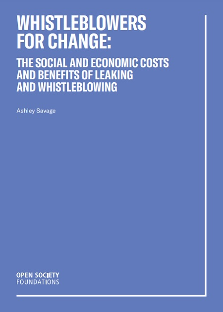 Whistleblowers for Change: The Social and Economic Costs and Benefits of Leaking and Whistleblowing