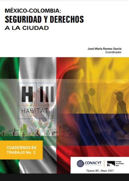 México-Colombia: Seguridady derechosa la ciudad