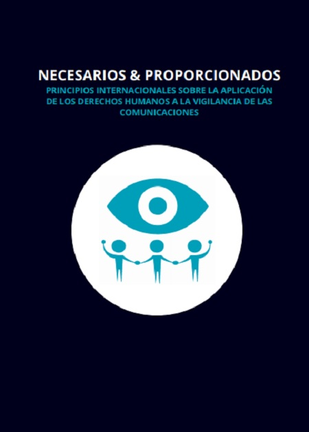 Principios Internacionales de Derechos Humanos a la Vigilancia de las Comunicaciones