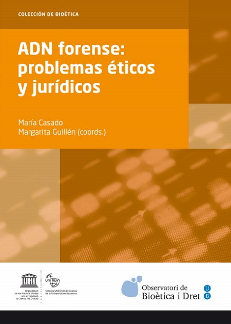 ADN forense: problemas éticos y jurídicos