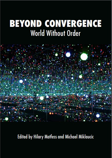 Beyond Convergence, World Without Order