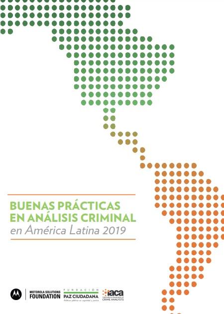 Buenas Prácticas en el Análisis Criminal en América Latina 2019