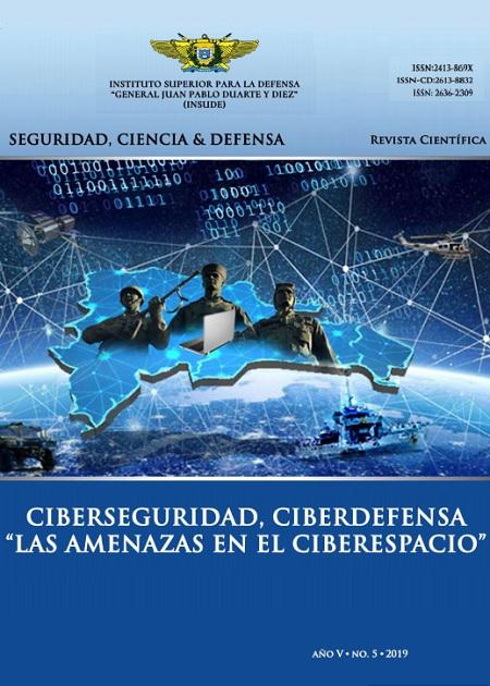 "Ciberseguridad, ciberdefensa ""Las amenazas de ciberespacio"""