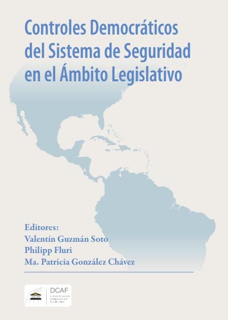 Controles Democráticos del Sistema de Seguridad en el Ámbito Legislativo