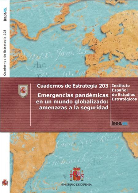 Emergencias pandémicas en un mundo globalizado: amenazas a la seguridad