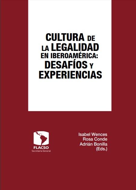 Cultura de la Legalidad en Iberoamérica: Desafíos y Experiencias