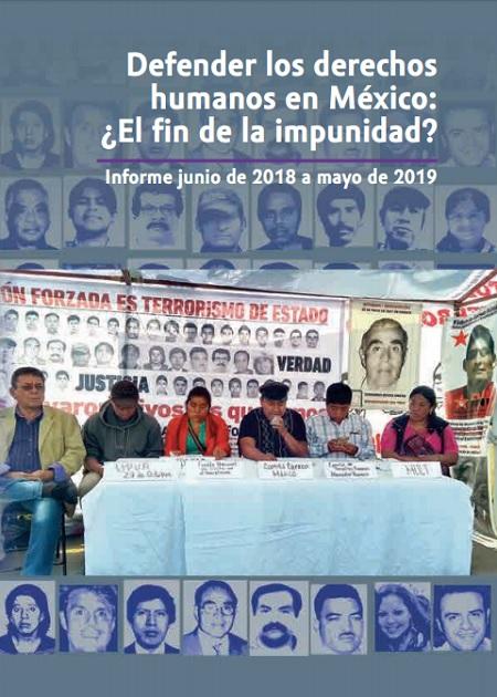 Defender los derechos humanos en México: ¿El fin de la impunidad?