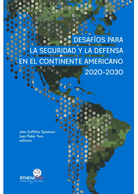 Desafíos para la seguridad y la defensa en el continente americano 2020-2030