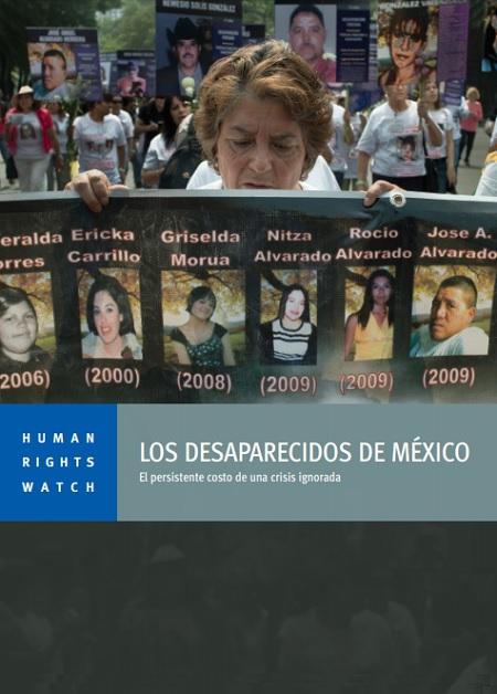 Los Desaparecidos de México. El persistente costo de una crisis ignorada