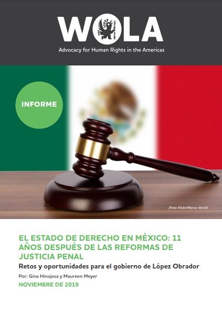 El Estado de Derecho en México: 11 años después de las reformas de justicia penal.