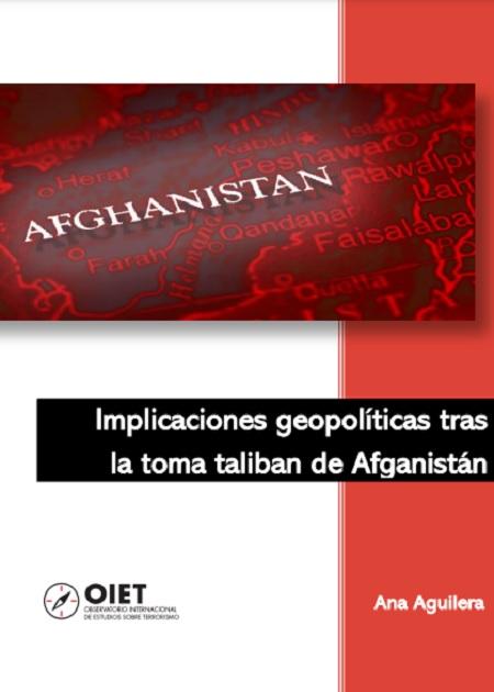 Implicaciones geopolíticas tras la toma taliban de Afganistán