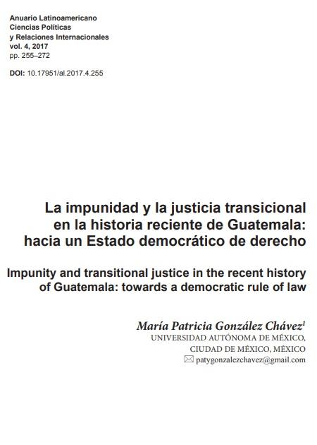 La impunidad y la justicia transicional en la historia reciente de Guatemala: hacia un Estado democrático de derecho