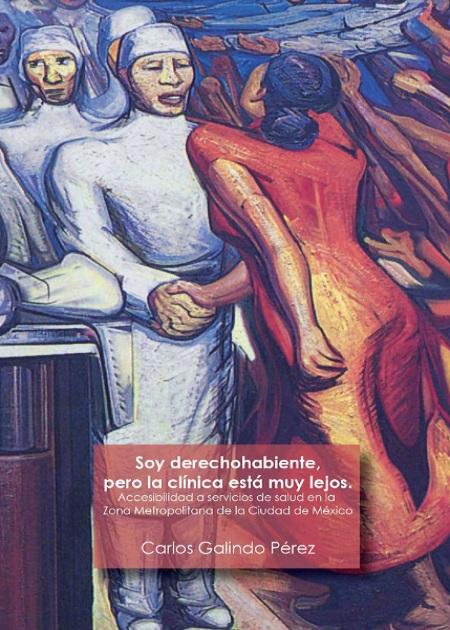Soy derechohabiente pero la clínica está muy lejos: accesibilidad a servicios de salud en la Zona Metropolitana de la Ciudad de México