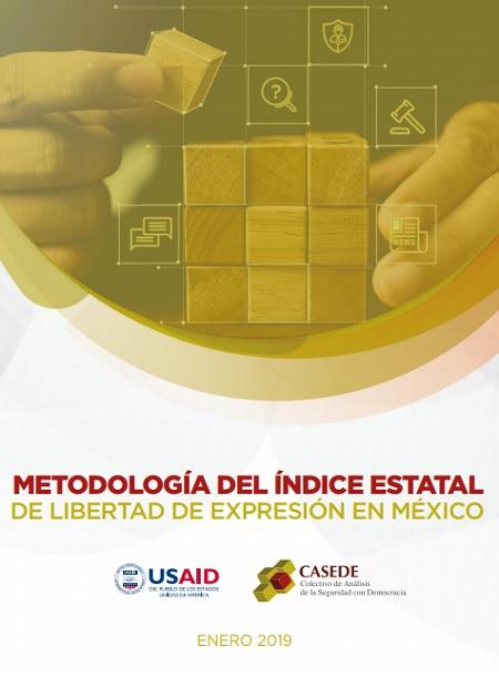 Metodología del Índice sobre Libertad de Expresión en México 2019