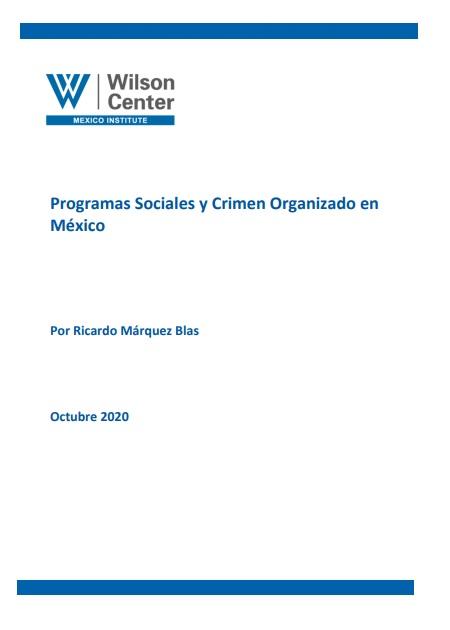 Programas Sociales y Crimen Organizado en México
