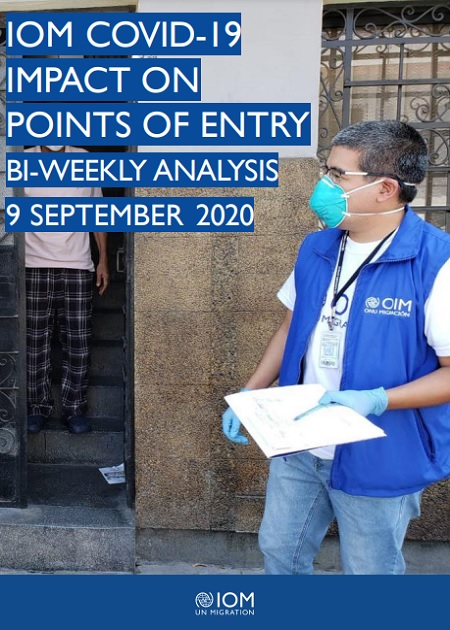 IOM COVID-19: Impact on Points of Entry Bi-Weekly Analysis