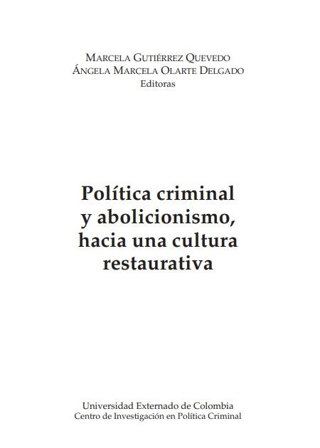 Política criminal y abolicionismo, hacia una cultura restaurativa