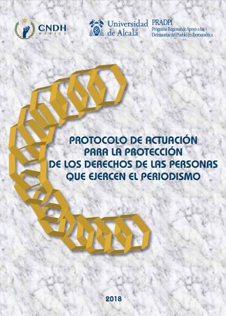 Protocolo de actuación para la protección de los derechos de las personas que ejercen el periodismo