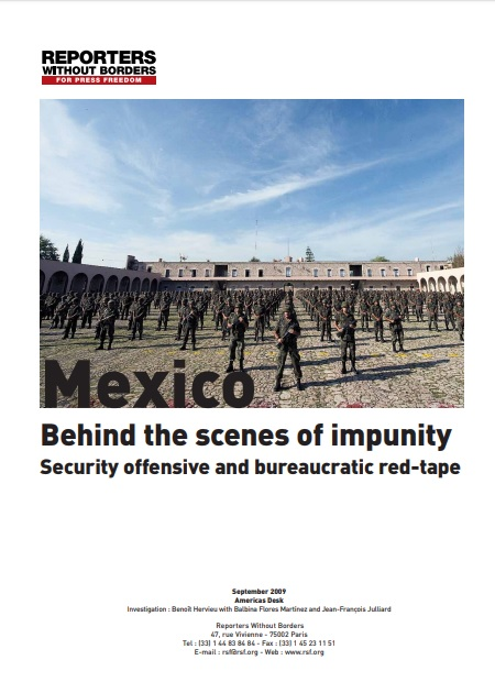 Reporte 2009: Mexico Behind the Scenes of Impunity. Security Offensive and Bureaucratic Red-Tape