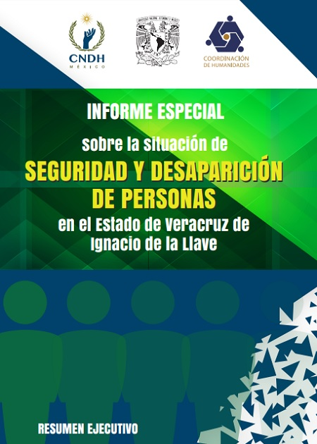 Informe Especial sobre la situación de seguridad y desaparición de personas en el Estado de Veracruz de Ignacio de la Llave