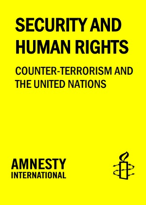Security and Human Rights: Counter-terrorism and the United Nations