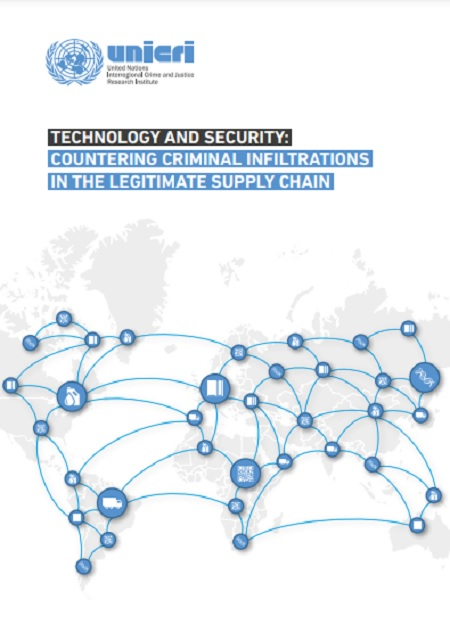 Technology and Security: Countering Criminal Infiltrations in the Legitimate supply chain