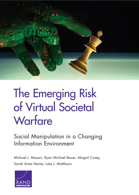The Emerging Risk of Virtual Societal Warfare
