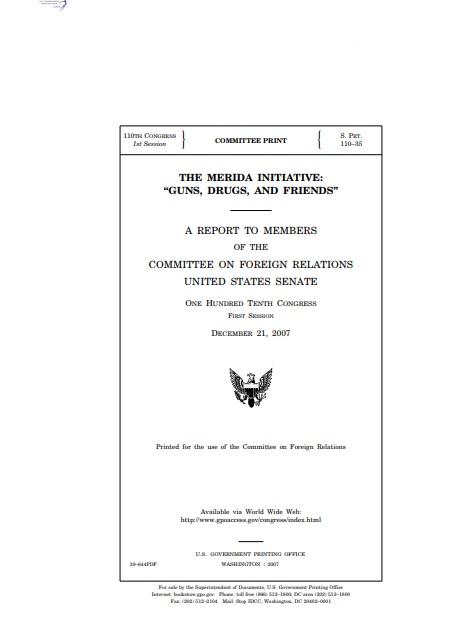 "The Merida Initiative: ""Guns, Drugs, and Friends"""