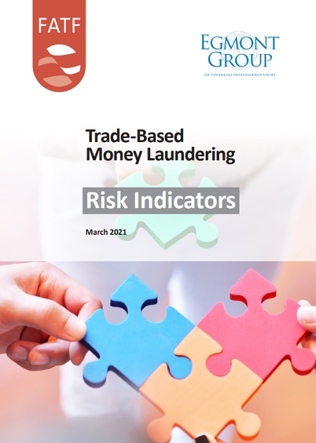 Trade-Based Money Laundering: Risk Indicators