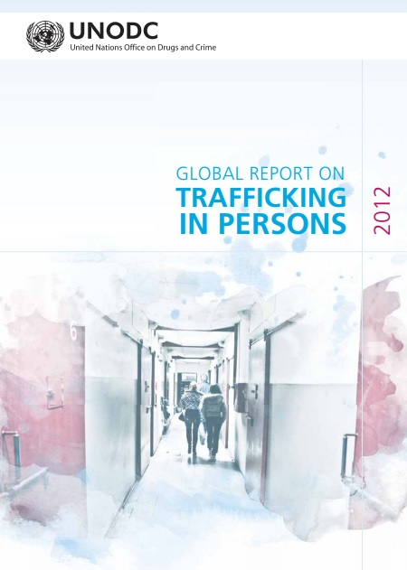 Global Report on Trafficking in Persons 2012