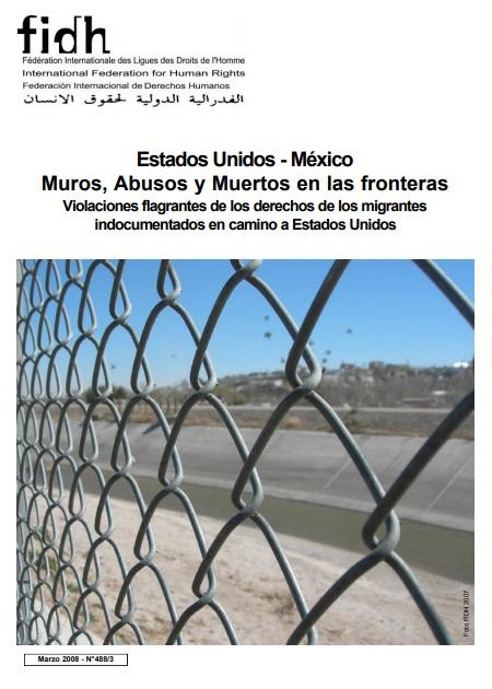 Muros, Abusos y Muertos en las Fronteras