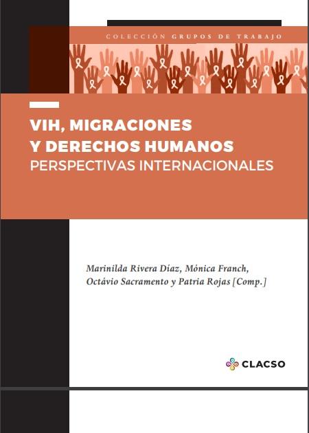 VIH, migraciones y derechos humanos: perspectivas internacionales