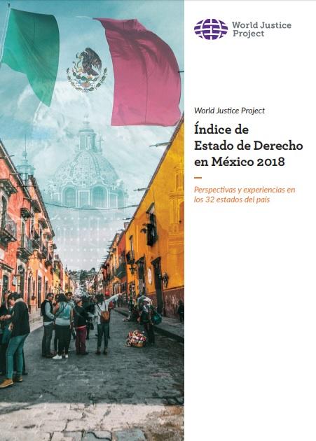 Índice de Estado de Derecho en México 2018