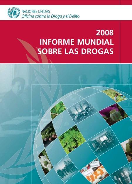 World Drug Report 2008