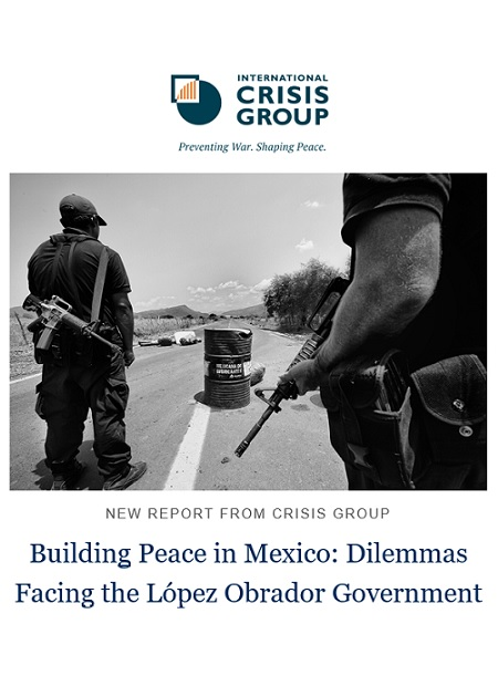 Building Peace in Mexico: Dilemmas Facing the López Obrador Government