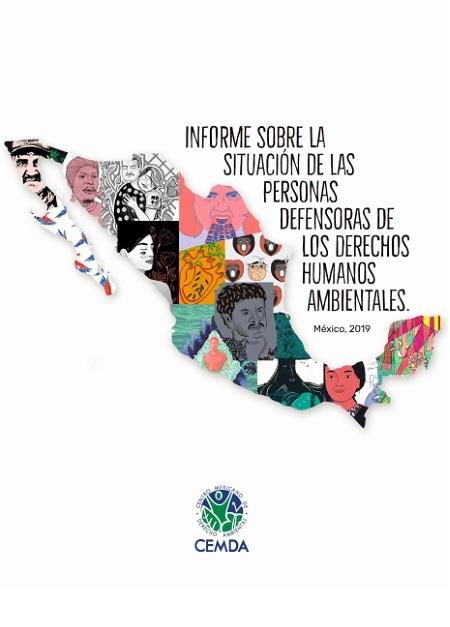Informe sobre la situación de las personas defensoras de los derechos humanos ambientales